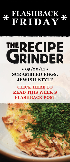 THE_RECIPE_GRINDER_FLASHBACK_SCRAMBLED_EGGS_JEWISH_STYLE_BANNER